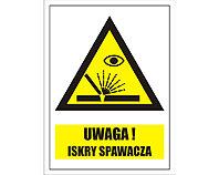 Tablica tabliczka ostrzegawcza - Uwaga Iskry Spawacza