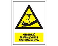 Tablica tabliczka ostrzegawcza - Uwaga Nie dotykać szybko obracający się element