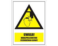 Tablica tabliczka ostrzegawcza - Uwaga niebezpieczeństwo uszkodzenia głowy