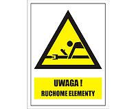 Tablica tabliczka ostrzegawcza - Uwaga ruchome elementy