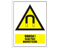 Tablica tabliczka ostrzegawcza - Uwaga silne pole magnetyczne