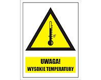 Tablica tabliczka ostrzegawcza - Uwaga Wysokie Temperatury