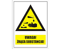 Tablica tabliczka ostrzegawcza - Uwaga żrąca substancja